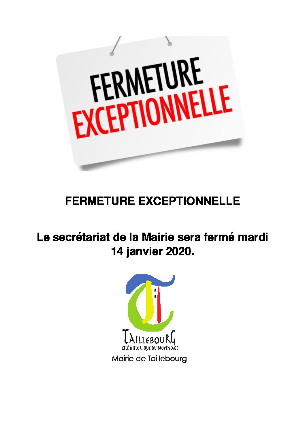 FERMETURE EXCEPTIONNELLE 14-01-2020